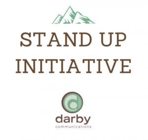 Darby Communications Stand Up Initiative